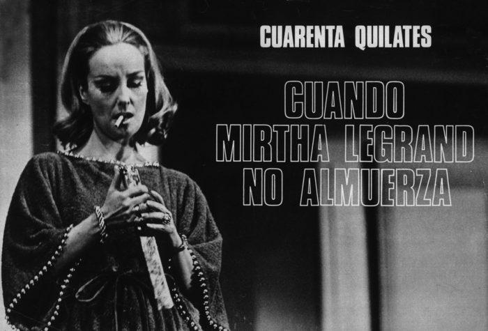 Cuarenta Quilates con Mirtha Legrand 1971 - Teatro El Nacional Temporadas