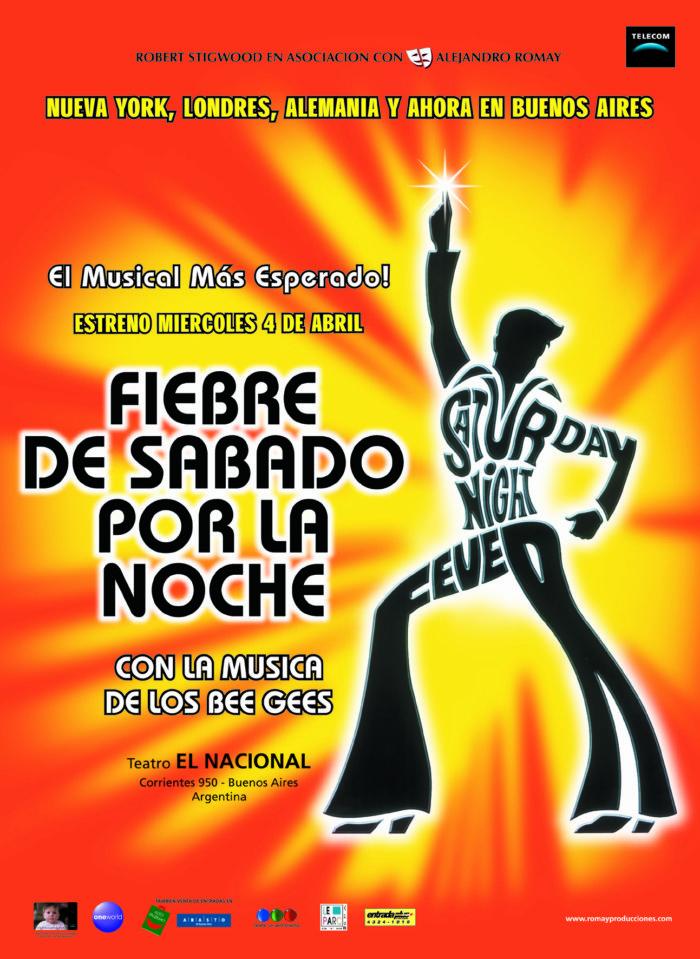 Fiebre de Sabado por la Noche (2001) - Teatro El Nacional Temporadas