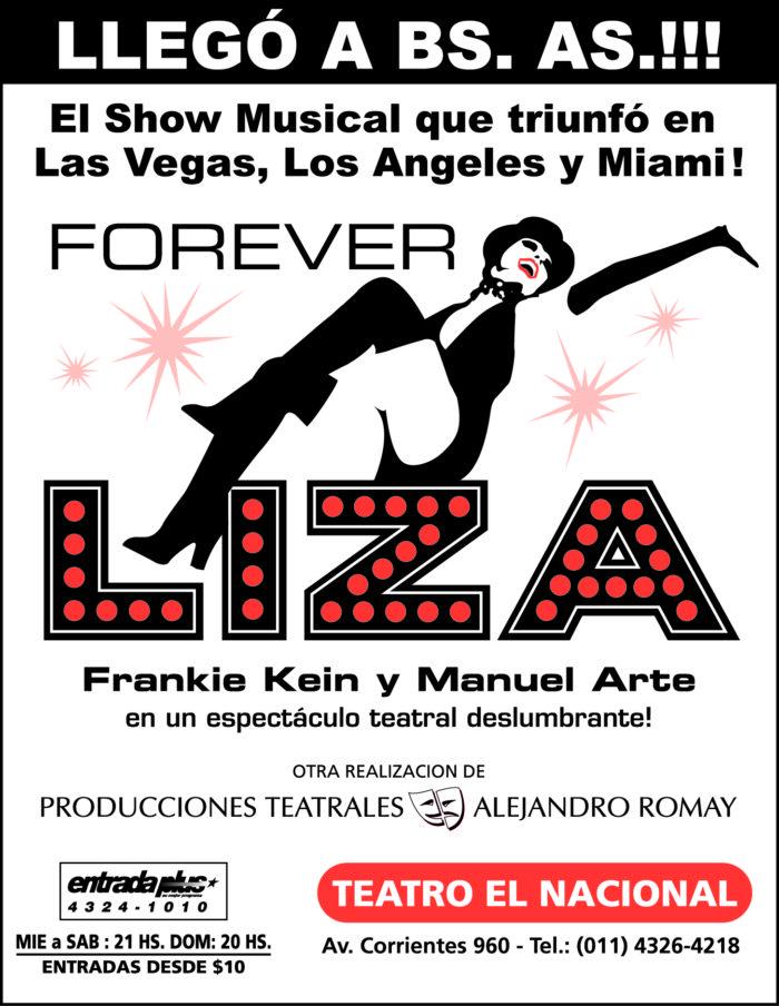Forever Liza (2001) - Teatro El Nacional Temporadas