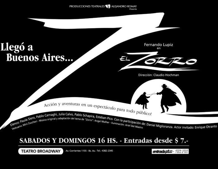 El Zorro (2000) - Teatro El Nacional Temporadas