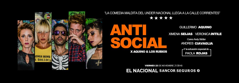 Antisocial Teatro El Nacional Sancor Seguros