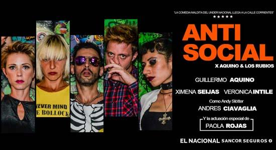 Antisocial Teatro El Nacional Sancor Seguros 550x300